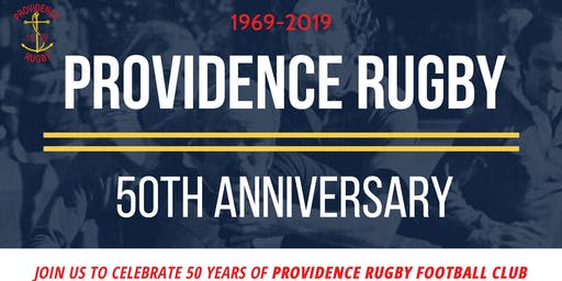 Providence Rugby 50th Anniversary Gala Dinner