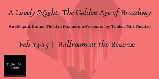 A Lovely Night: The Golden Age of Broadway