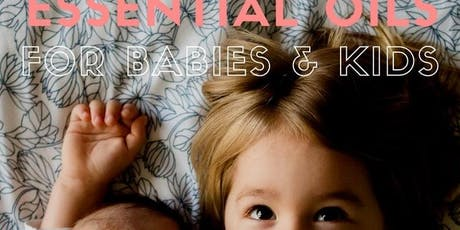Essential oils for babies & toddlers tickets