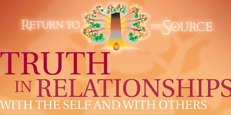 Truth in Relationships with the Self and with Others tickets