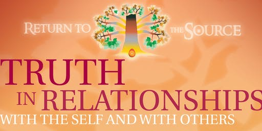 Truth in Relationships with the Self and with Others