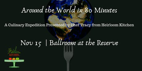 Around the World in 80 Minutes: A Culinary Expedition tickets