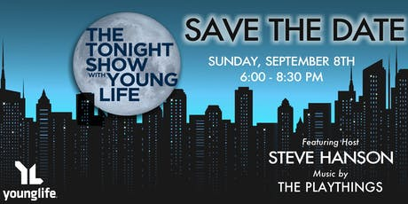 The Tonight Show with Delta Young Life tickets