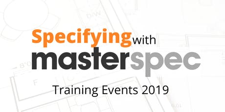 Masterspec Specification Workshop Auckland 01/10/19 tickets