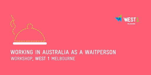 Working in Australia as a Waitperson