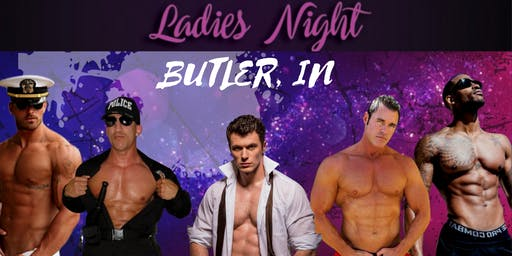 Butler, IN. Magic Mike Show Live. Route 6 Bar and Grill
