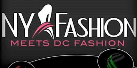 NY Fashion Meets DC Fashion 2020 - POSTPONED  tickets