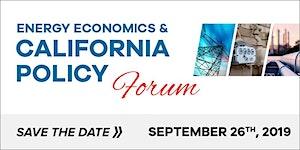Energy Economics & California Policy Forum