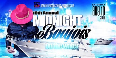 10th Annual MIDNIGHT BOUJOIS On The Water