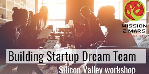 Building Startup Dream Team / Mission2Mars Academy Workshop / Independence Day Self-Improvement Challenge