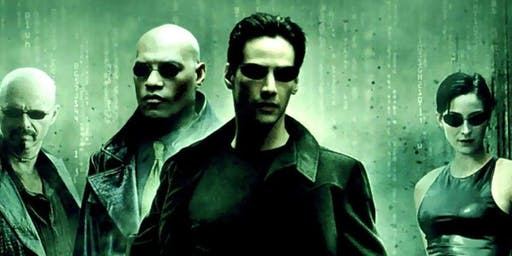 THE MATRIX in 4K - Screenland Armour - July 26 & 27 - 10PM & 7PM
