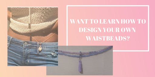 Design Your Own Waistbeads
