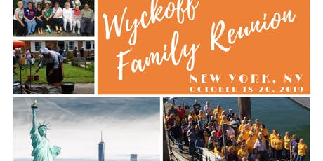 Wyckoff Family Reunion Weekend 2019 in NYC tickets