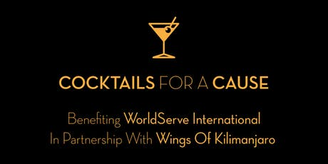 Cocktails for a Cause: a WOK Event to Benefit WorldServe International tickets