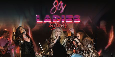 80's Ladies - A Night Celebrating the Icons of the 80's  tickets