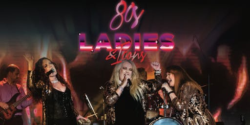 80's Ladies - A Night Celebrating the Icons of the 80's