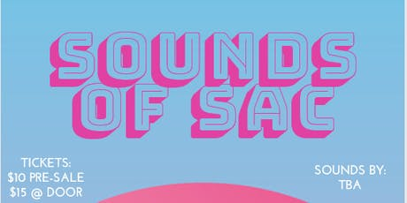 Sounds of Sac tickets