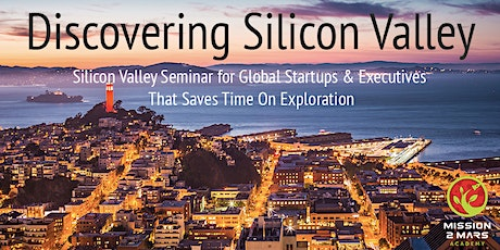Discovering Silicon Valley (online webinar for international startups & corporate executives)  tickets