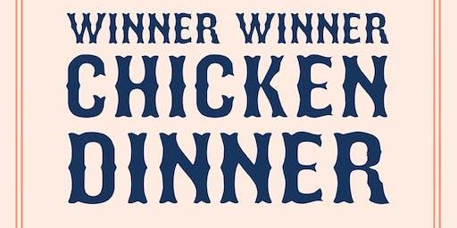 Winner Winner Chicken Dinner w / Chef Corey