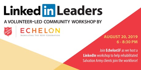 LinkedIn Leaders : volunteer to help lead a community workshop with EchelonSF tickets