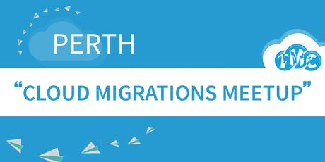 Perth Cloud Migrations NetApp tickets