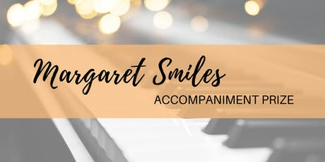 Margaret Smiles Accompaniment Prize Finals tickets