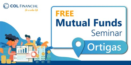 [COL ORTIGAS] Simple Stock Investing Through Mutual Fund tickets