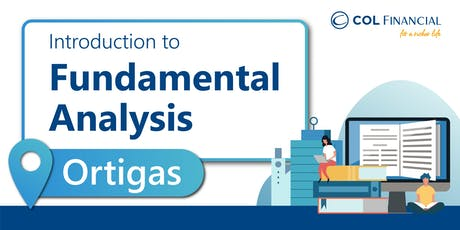 [COL ORTIGAS] Introduction to Fundamental Analysis tickets
