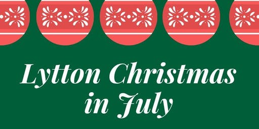 Lytton Christmas in July