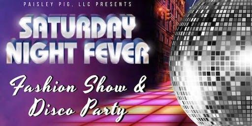 Saturday Night Fever Fashion Show & Disco Party