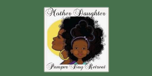 Mother Daughter Pamper Retreat