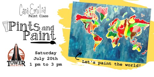 Pints and Paint Let's Paint the World with Cara Emilia at Tower Brewing