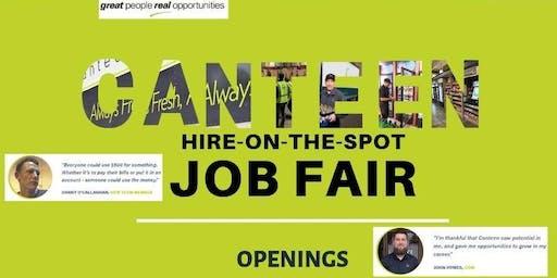 Canteen Hire-On-The Spot- JOB FAIR