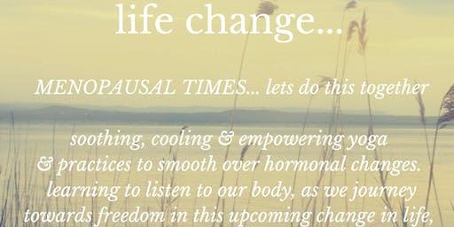 Life Change Workshop. Freedom towards Menopause.