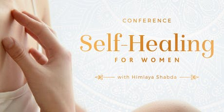 Self-Healing for Women ~ Conference tickets