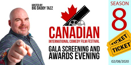 Canadian International Comedy Film Festival 8 - Gala and Awards Evening tickets