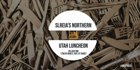 SLREIA's Nothern Utah Luncheon tickets