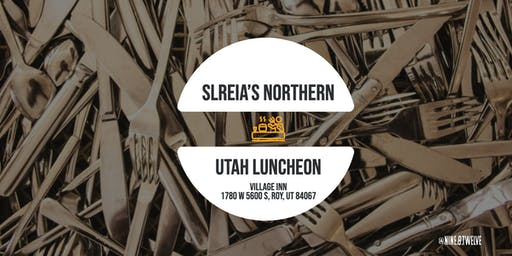 SLREIA's Nothern Utah Luncheon