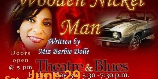 The wooden nickel man theatre and blues stage play