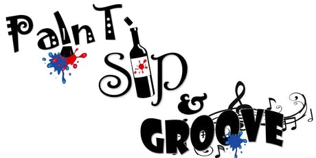 Paint, Sip & Groove Part 3 tickets