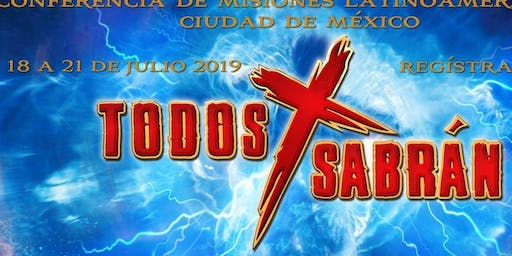 "Latin American Missions Conference ""Todos Sabrán: - 2019"