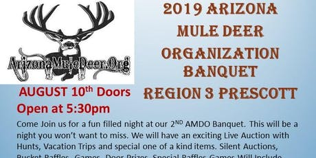 ARIZONA MULE DEER ORGANIZATION BANQUET tickets