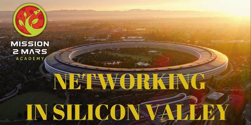 Networking in Silicon Valley / Mission2Mars Academy Workshop with Tatiana Indina
