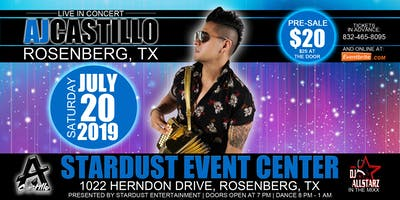 AJ Castillo - Stardust Event Center in Rosenberg, TX
