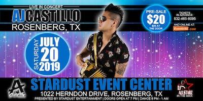 AJ Castillo - Stardust Event Center in Rosenberg, TX