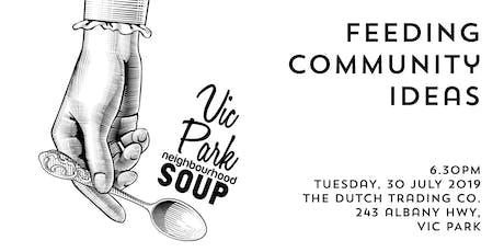 Vic Park Neighbourhood Soup - July 30, 2019 tickets