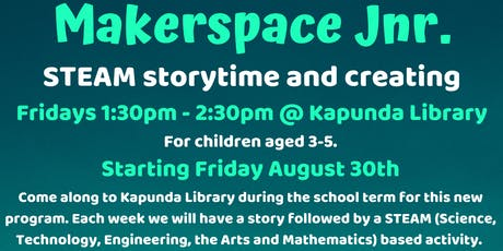 Term 3 Makespace Jnr @ The Kapunda Library tickets