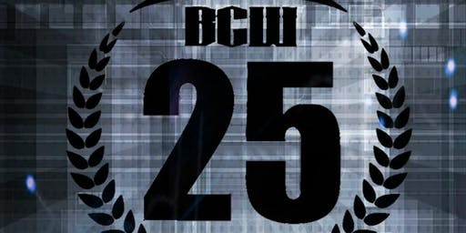 B.C.W. BriiCombinationWrestling Presents: 25 and Counting