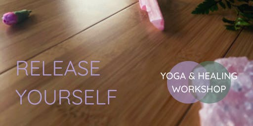 Release Yourself KAMLOOPS - A Yoga Healing Workshop