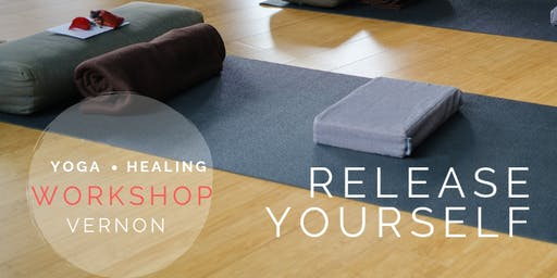 Release Yourself VERNON - A Yoga Healing Workshop